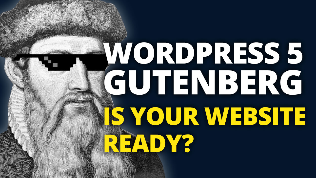 gutenberg is your site ready